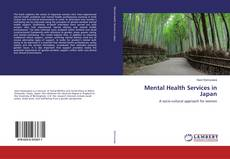 Bookcover of Mental Health Services in Japan