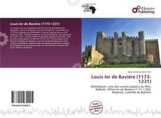 Bookcover of Louis Ier de Bavière (1173-1231)