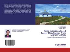 Bookcover of Gene-Expression Based Cancer Classification From Microarray Data