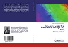 Bookcover of Enhancing Leadership Performance Through Soft Skills