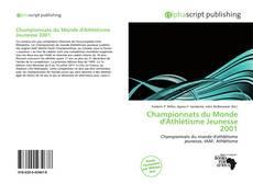 Bookcover of Championnats du Monde d'Athlétisme Jeunesse 2001