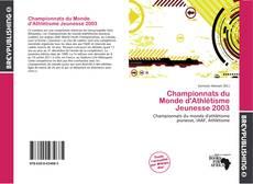 Bookcover of Championnats du Monde d'Athlétisme Jeunesse 2003
