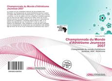 Обложка Championnats du Monde d'Athlétisme Jeunesse 2007
