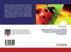 Biodiversity of coccinellids in Agri and Horticultural Ecosystem的封面