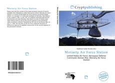 Portada del libro de Moriarty Air Force Station