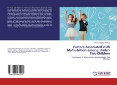 Bookcover of Factors Associated with Malnutrition among Under-Five Children