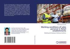 Borítókép a  Working Conditions of Sales Personnel in Retail Establishments - hoz