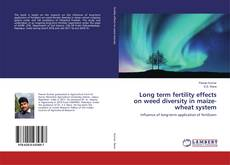 Couverture de Long term fertility effects on weed diversity in maize-wheat system