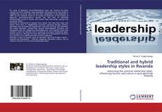 Portada del libro de Traditional and hybrid leadership styles in Rwanda