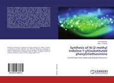 Bookcover of Synthesis of N-(2-methyl indoline-1-yl)(substituted phenyl)methanimine