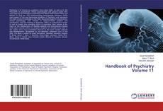 Bookcover of Handbook of Psychiatry Volume 11