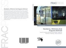 Borítókép a  Newberry, Whitmire And Augusta Railroad - hoz