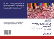 Обложка Flipping the Classroom. A remarkable Learning Experience