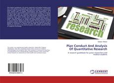Bookcover of Plan Conduct And Analysis Of Quantitative Research