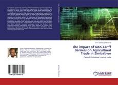 Bookcover of The impact of Non-Tariff Barriers on Agricultural Trade in Zimbabwe