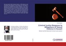 Bookcover of Criminal Justice Response to Allegations of Sexual Violence in Kuwait