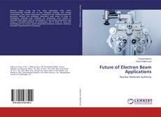 Future of Electron Beam Applications的封面