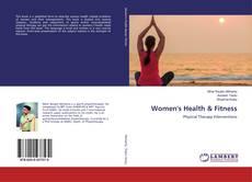 Borítókép a  Women's Health & Fitness - hoz
