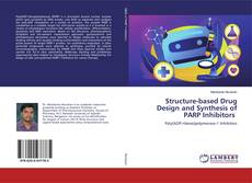 Bookcover of Structure-based Drug Design and Synthesis of PARP Inhibitors