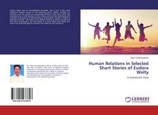 Bookcover of Human Relations in Selected Short Stories of Eudora Welty