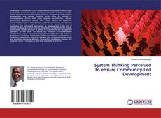 Copertina di System Thinking Perceived to ensure Community-Led Development
