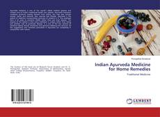 Bookcover of Indian Ayurveda Medicine for Home Remedies