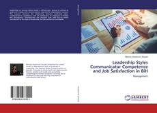 Couverture de Leadership Styles Communicator Competence and Job Satisfaction in BiH