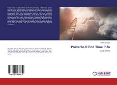 Bookcover of Proverbs II End Time Info