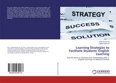 Bookcover of Learning Strategies to Facilitate Students' English Learning