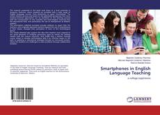 Bookcover of Smartphones in English Language Teaching