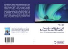 Portada del libro de Transdermal Delivery of Gabapentin and Glipizide:
