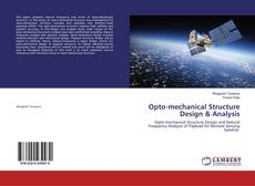 Bookcover of Opto-mechanical Structure Design & Analysis