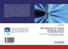 Copertina di NGS Approach for Variant Discovery in Giant Freshwater Prawn