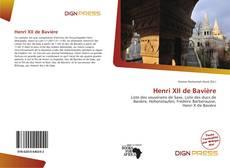 Couverture de Henri XII de Bavière