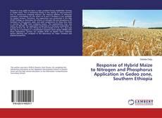 Borítókép a  Response of Hybrid Maize to Nitrogen and Phosphorus Application in Gedeo zone, Southern Ethiopia - hoz