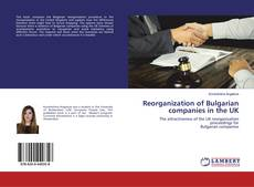 Bookcover of Reorganization of Bulgarian companies in the UK