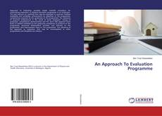 Bookcover of An Approach To Evaluation Programme