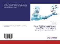 Bookcover of Stem Cell Therapies - A way ahead to promising cures