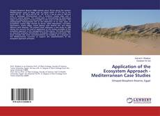 Bookcover of Application of the Ecosystem Approach - Mediterranean Case Studies