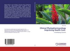 Bookcover of Clinical Phytopharmacology Improving Health Care