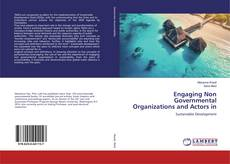 Bookcover of Engaging Non Governmental Organizations and Actors in