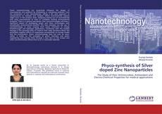Capa do livro de Phyco-synthesis of Silver doped Zinc Nanoparticles