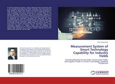 Bookcover of Measurement System of Smart Technology Capability for Industry Fields