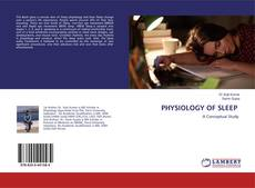 Bookcover of PHYSIOLOGY OF SLEEP
