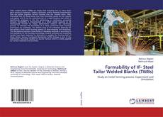 Formability of IF- Steel Tailor Welded Blanks (TWBs)的封面