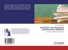 Обложка Analytical, semi-Analytical and Numerical Methods