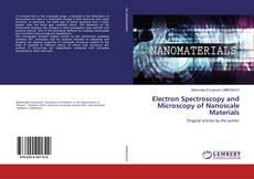 Couverture de Electron Spectroscopy and Microscopy of Nanoscale Materials