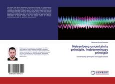 Bookcover of Heisenberg uncertainty principle, indeterminacy principle