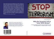 Couverture de Why Do Terrorists Fall In 'Love' With Kenya?