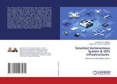 Обложка Smartest Autonomous System & IOTs Infrastructures